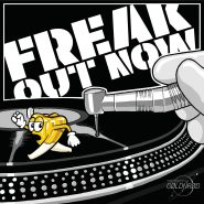 Cover art for Freak Out Now single